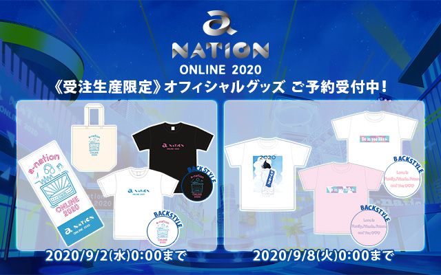 「a-nation online 2020」OFFICIAL GOODS