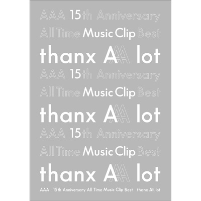 AAA 15th Anniversary All Time Music Clip Best -thanx AAA lot-(3枚組DVD+スマプラ)