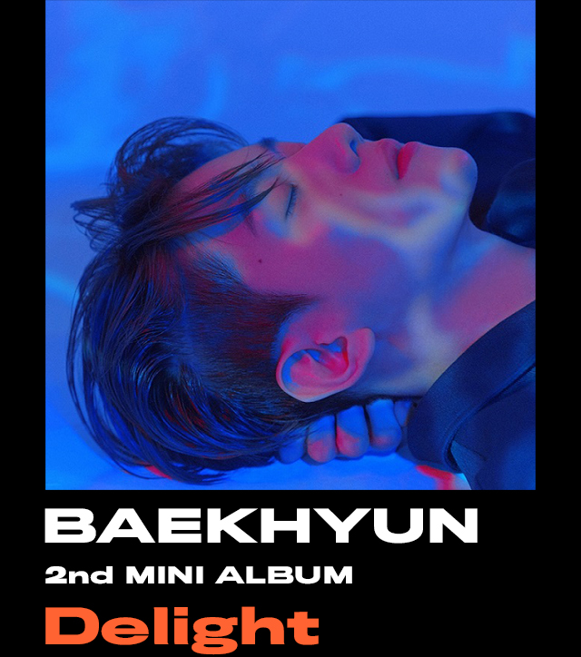 BAEKHYUN 2nd MINI ALBUM『Delight』